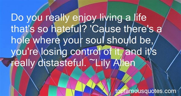 Quotes About Losing Control Of Your Life