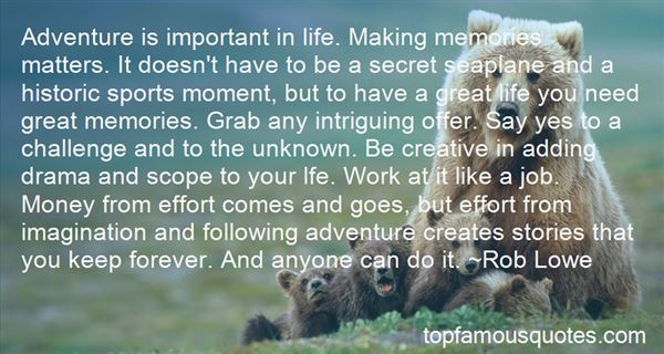 Quotes About Making Life An Adventure