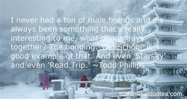Quotes About Male Bonding