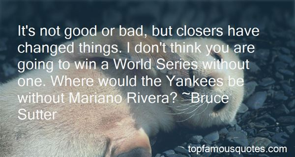 Quotes About Mariano Rivera