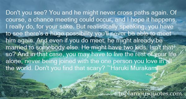 Quotes About Meeting The Love Of Your Life