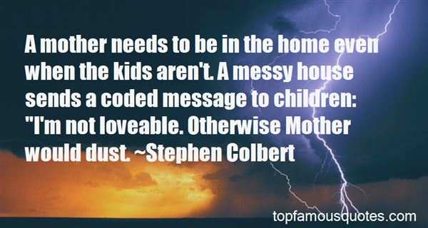 Quotes About Messy House