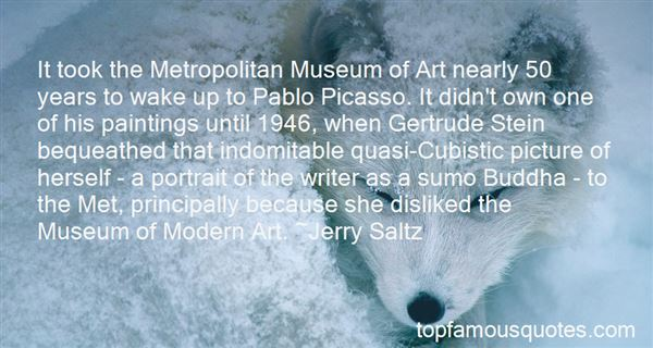 Quotes About Metropolitan Museum Of Art