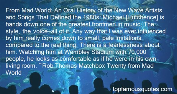 Quotes About Michael Hutchence