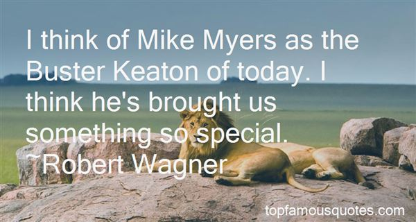 Quotes About Mike Myers