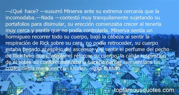 Quotes About Minerva Mirabal