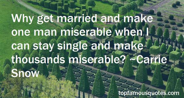 Quotes About Miserable Females