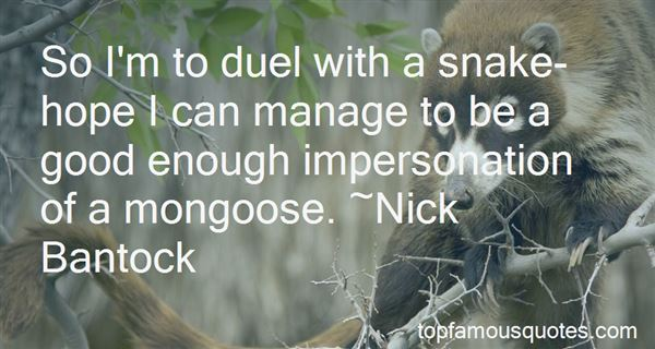 Quotes About Mongoose