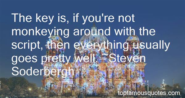 Quotes About Monkeying Around