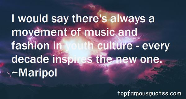 Quotes About Music And Fashion