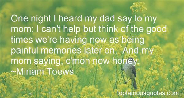 Quotes About My Dad Memories