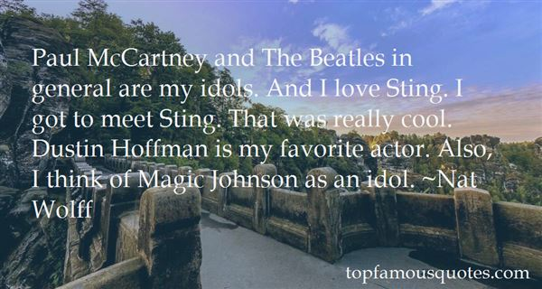 Quotes About My Idols