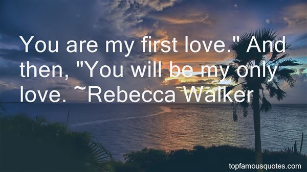 Quotes About My Only Love