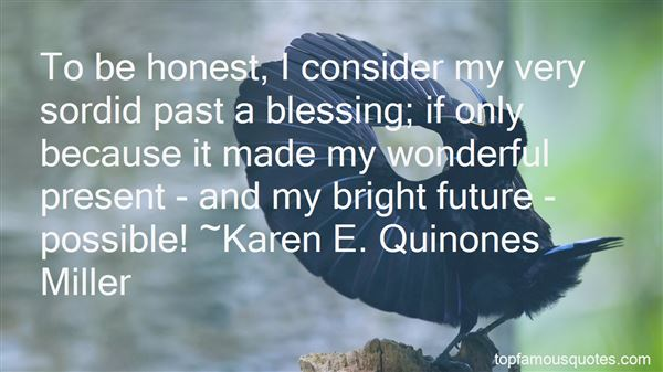 Quotes About My Past Present And Future