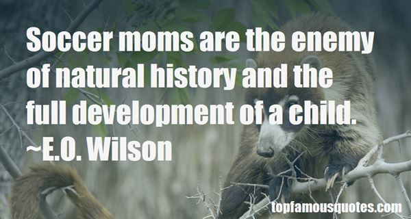 Quotes About Natural History