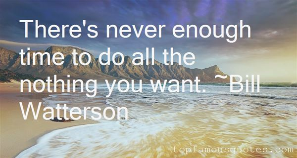 Quotes About Never Enough Time