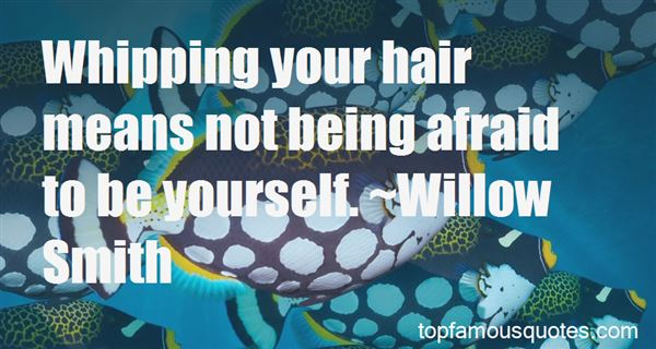 Quotes About Not Being Afraid To Be Yourself