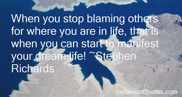 Quotes About Not Blaming Others