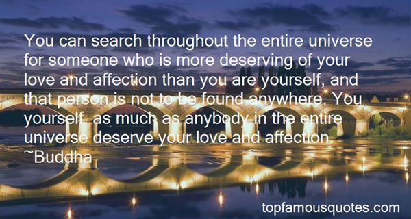 Quotes About Not Deserving Love