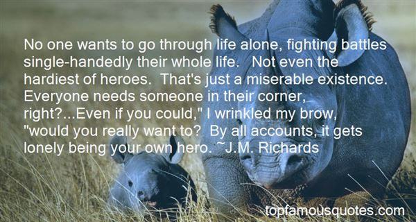 Quotes About Not Fighting Your Own Battles