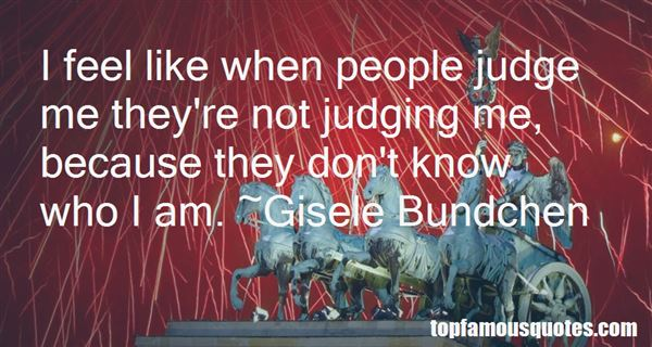 Quotes About Not Judging Me