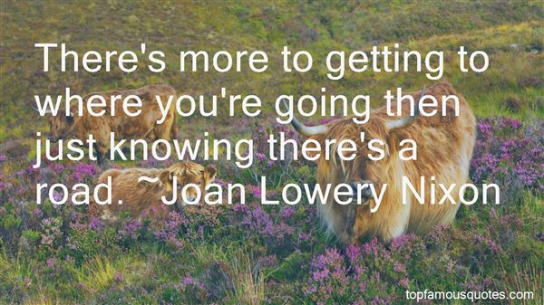 Quotes About Not Knowing Where You Are Going