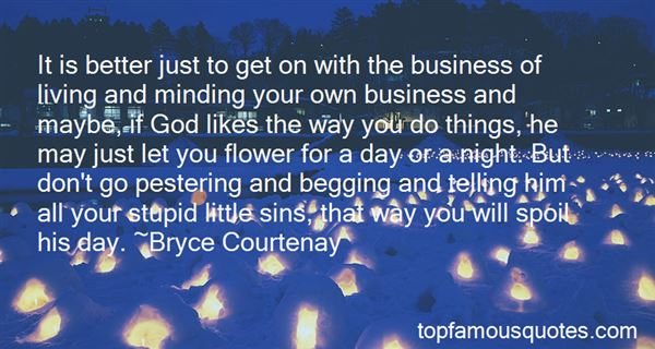 Quotes About Not Minding Your Own Business