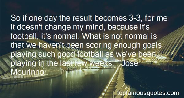 Quotes About Not Normal