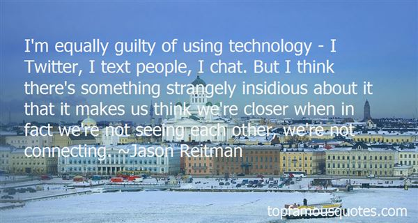 Quotes About Not Using Technology