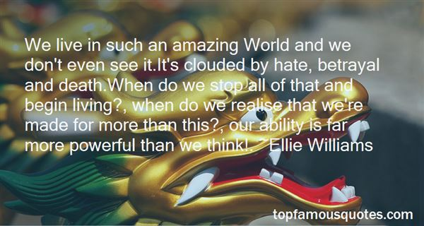 Quotes About Our Amazing World