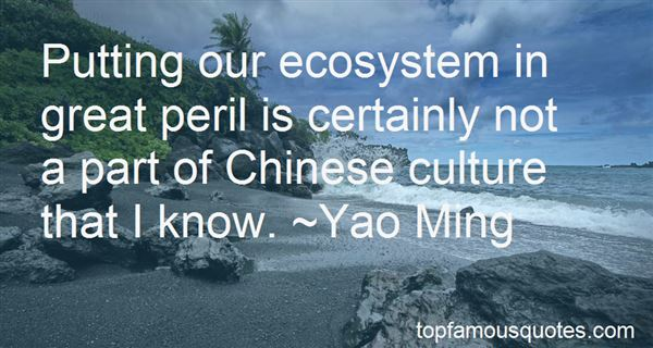 Quotes About Our Ecosystem