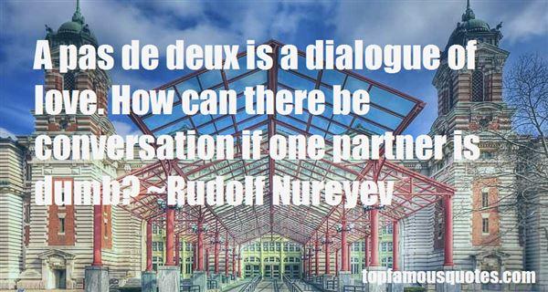 Quotes About Pas De Deux