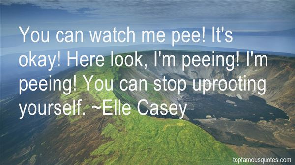 Quotes About Peeing Yourself