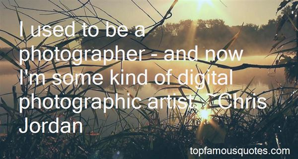 Quotes About Photographic Art