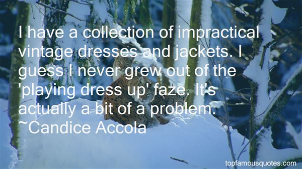 Quotes About Playing Dress Up