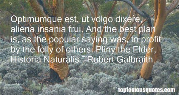 Quotes About Pliny The Elder
