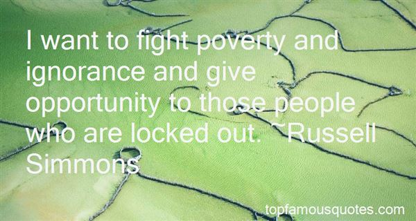Quotes About Poverty And Ignorance