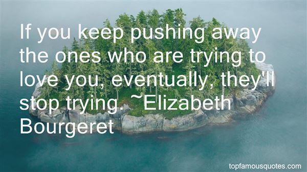 Quotes About Pushing Away