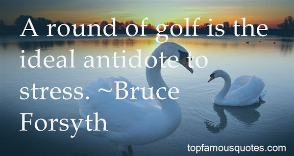 Quotes About Putt Putt Golf