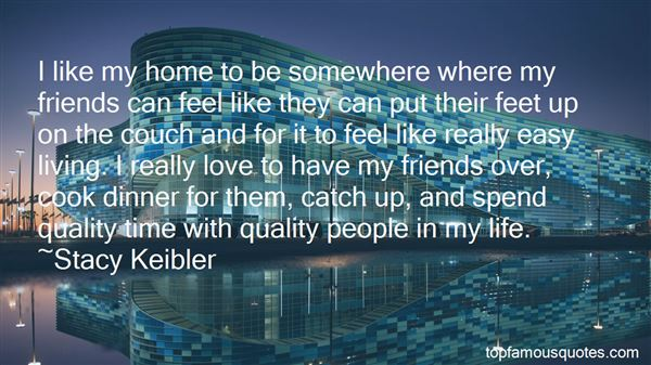 quality time friends quotes best famous quotes about