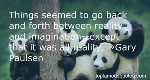 Quotes About Reality And Imagination