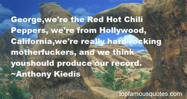 Quotes About Red Hot