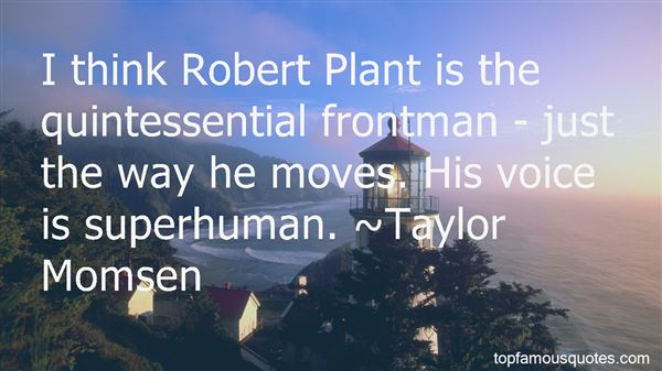 Quotes About Robert Plant