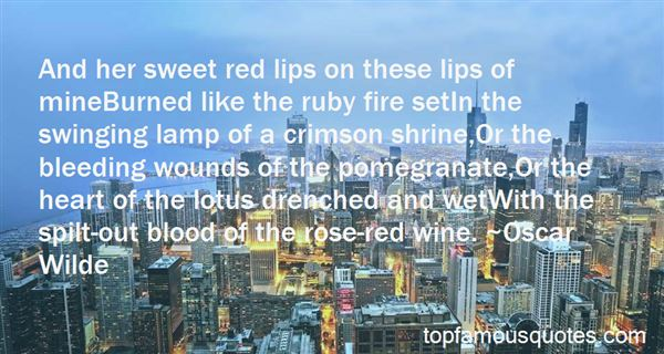 Quotes About Ruby Red Lips