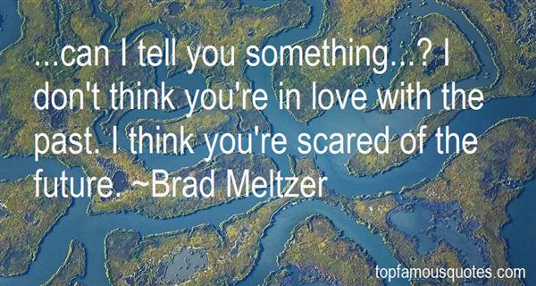 Quotes About Scared Of The Future