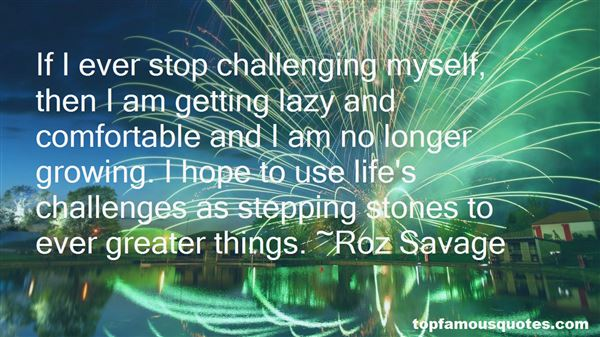 Quotes About Stepping Up To Challenges