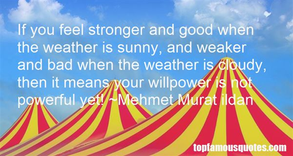 Quotes About Sunny Weather
