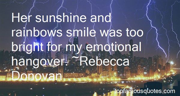 Quotes About Sunshine And Rainbows