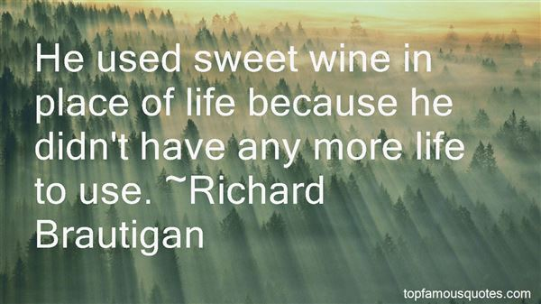 Quotes About Sweet Wine