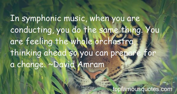 Quotes About Symphonic Music